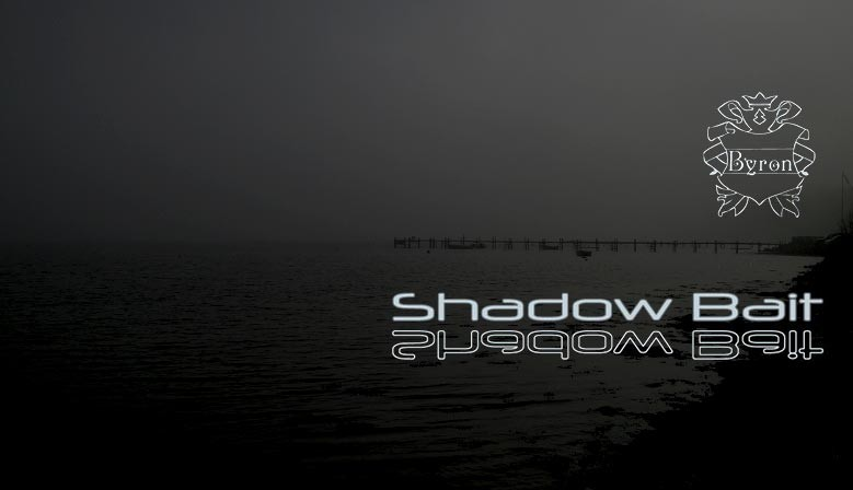 Shadowbait