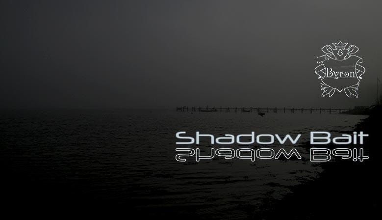 Shadowbait
